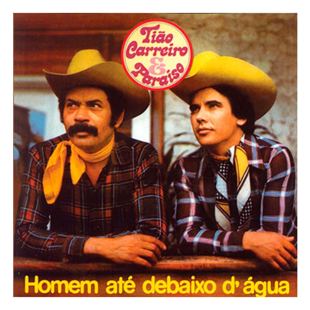 CD Tião Carreiro & Paraíso Homem Até Debaixo D´água
