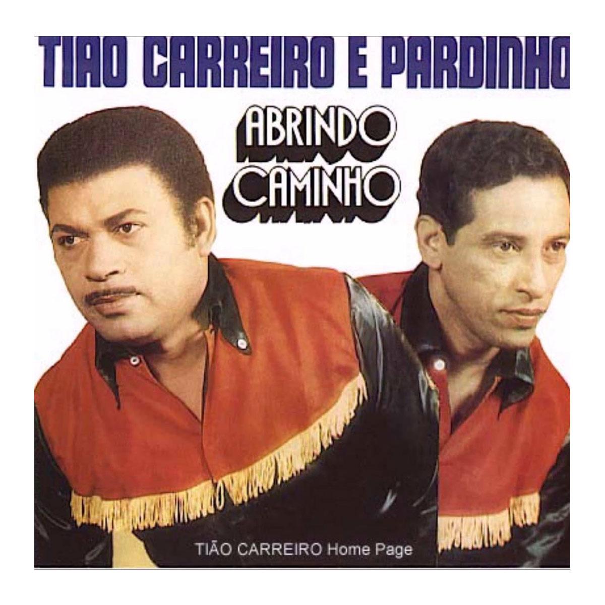 CD Ti�o Carreiro & Pardinho Abrindo Caminho