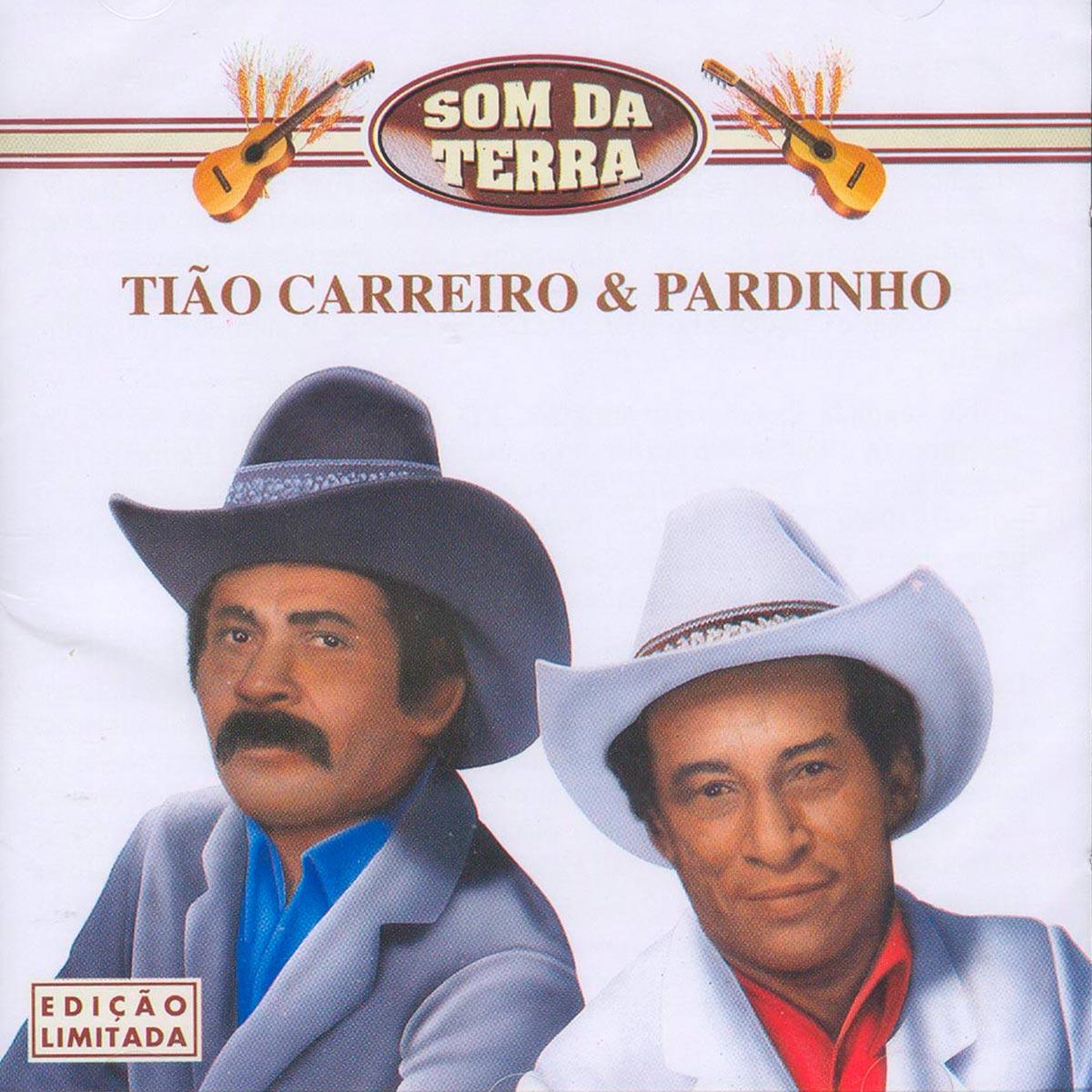 CD Tião Carreiro & Pardinho Som Da Terra