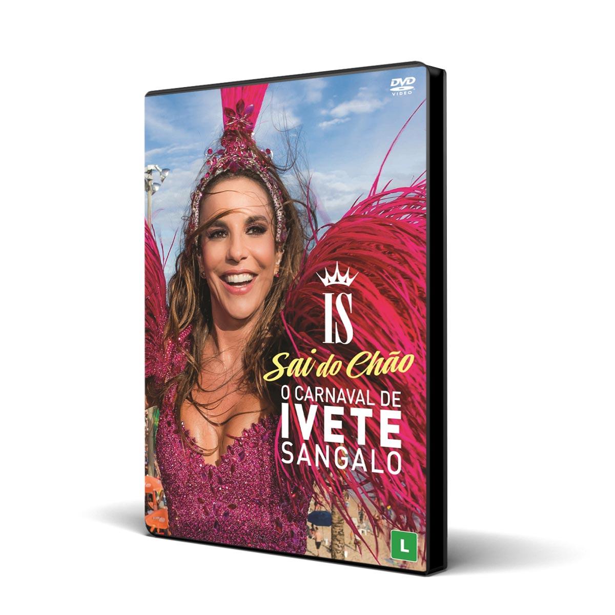 DVD O Carnaval de Ivete Sangalo - Sai do Ch�o