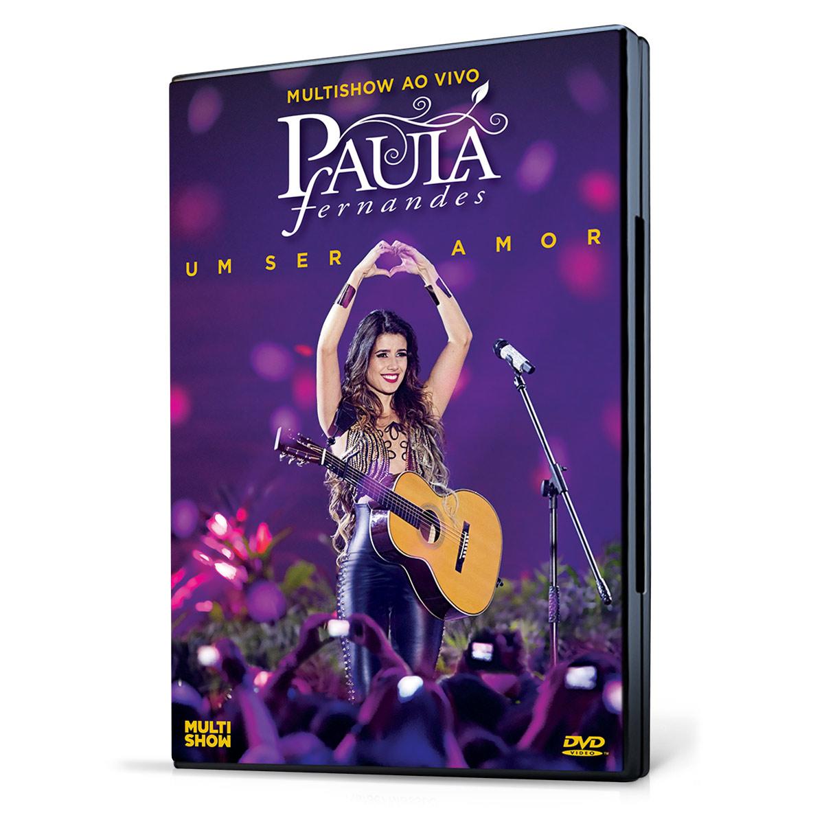 DVD Paula Fernandes Um Ser Amor - Ao Vivo no Multishow