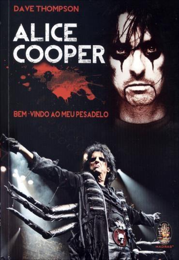 Livro Alice Cooper - Bem Vindo Ao Meu Pesadelo