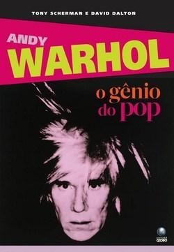 Livro Andy Warhol O Gênio do Pop