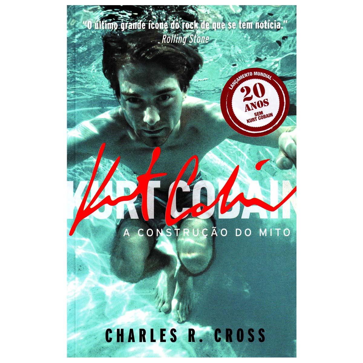 Livro Kurt Cobain a Construção do Mito