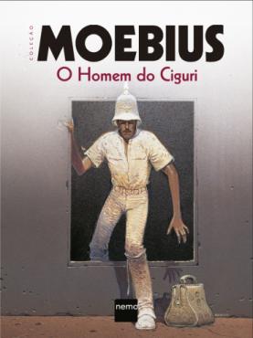 Graphic Novel Moebius - O Homem do Ciguri