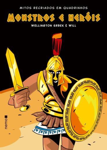 Livro Monstros e Herois - Mitos Recriados em Quadrinhos