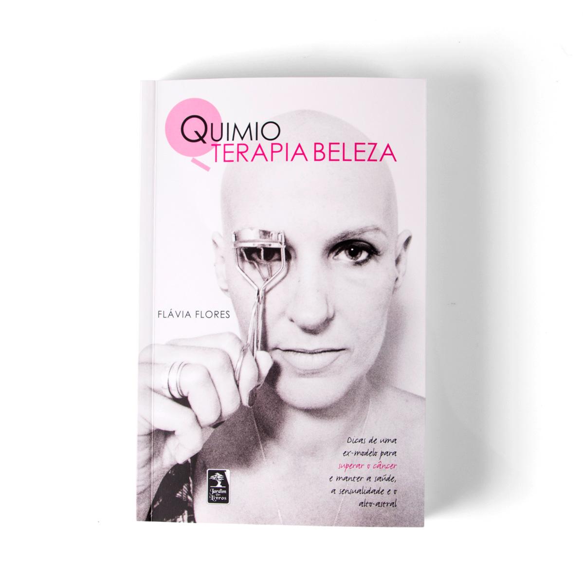 Livro Quimioterapia e Beleza AUTOGRAFADO por Fl�via Flores