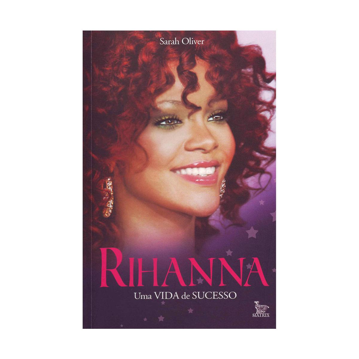 Livro Rihanna Uma Vida de Sucesso