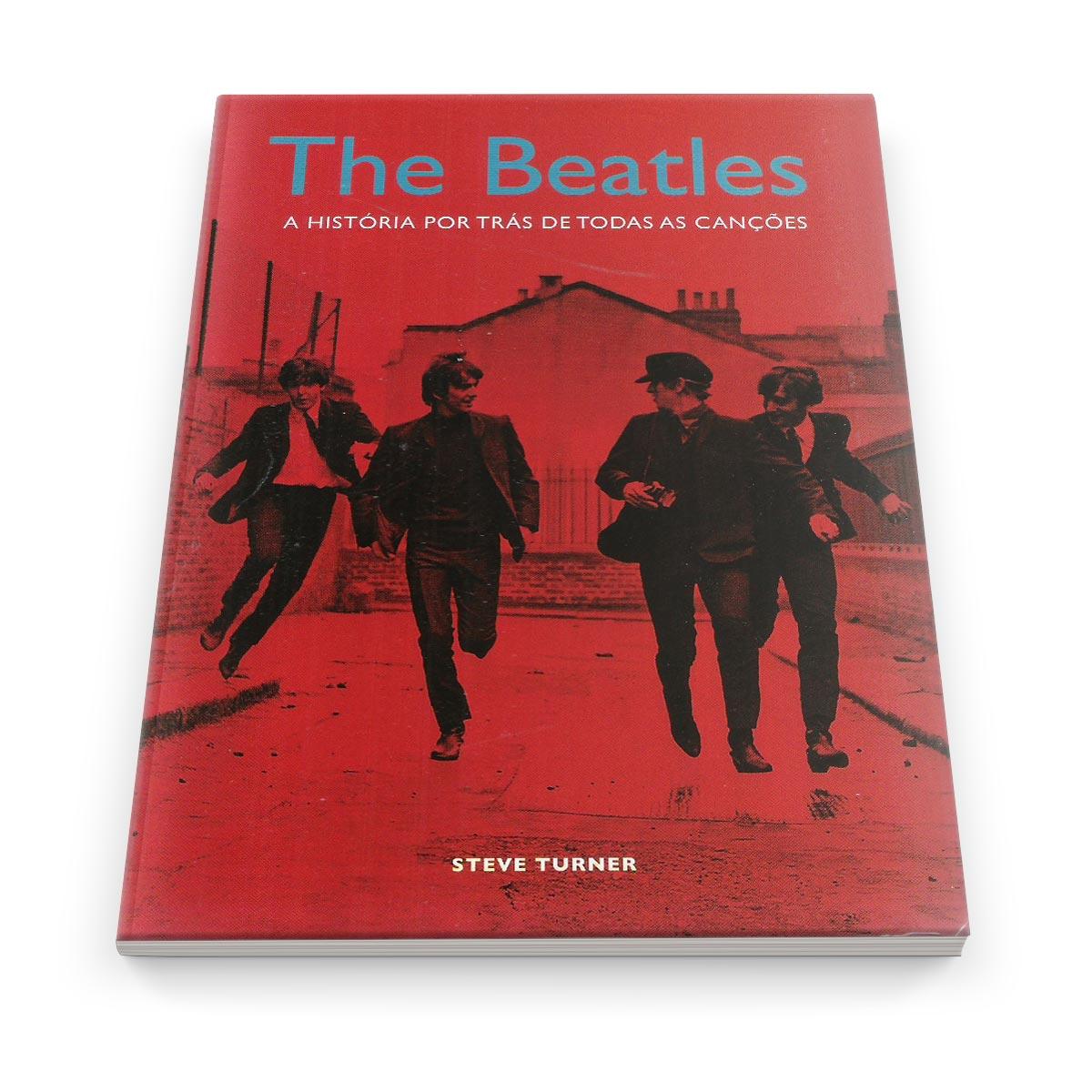 Livro The Beatles A Hist�ria Por Tr�s de Todas as Can��es