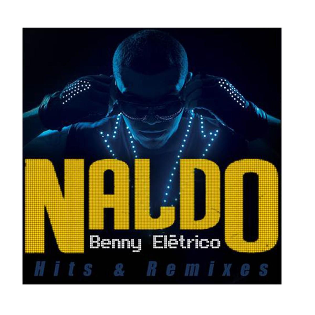 LP Naldo Benny El�trico Hits & Remixes