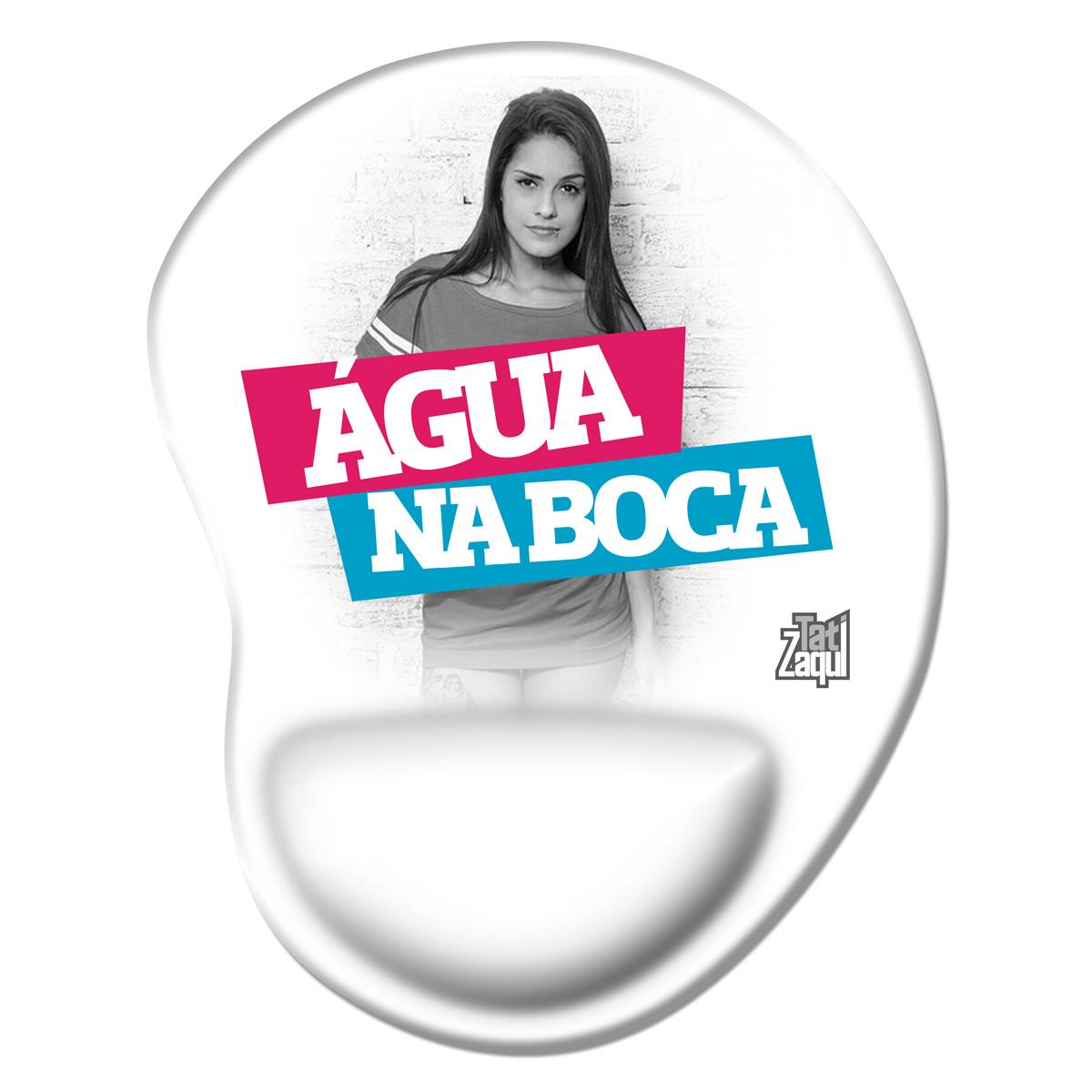 Mousepad MC Tati Zaqui �gua na Boca