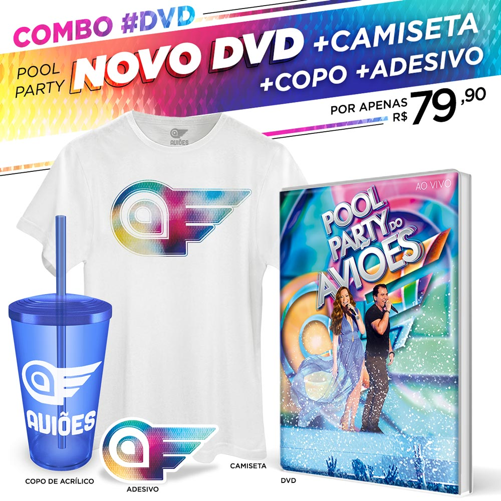 Combo DVD Pool Party do Aviões Ao Vivo + Camiseta Masculina