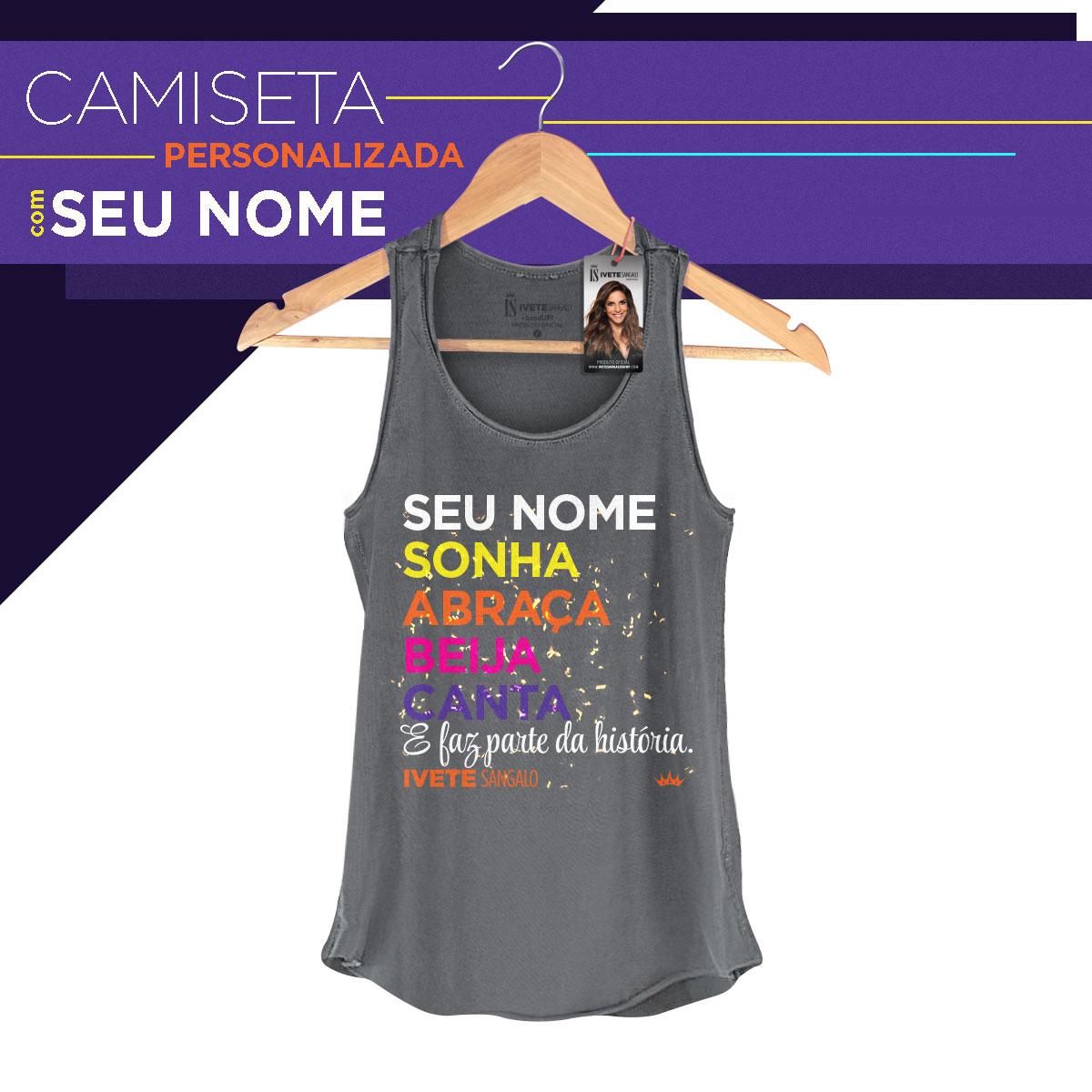 Regata Premium Feminina Ivete Sangalo Faz Parte da História