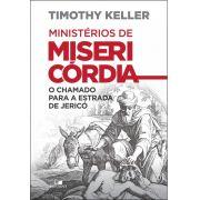 Livro Ministérios de misericórdia - Timothy Keller - FRETE GRÁTIS