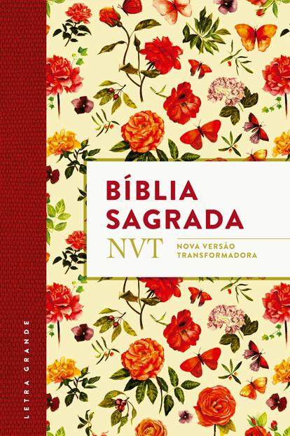 Biblia NVT - Flores - Letra Grande - Flexível  - Jesuscopy