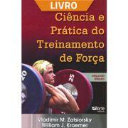 Ciência e prática do treinamento de força (Livro)