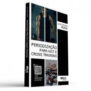 Periodização para o HIIT e Cross Training (Luis Cláudio Bossi)