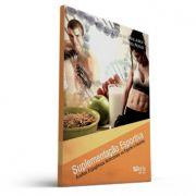 Suplementação esportiva: auxílios ergogênicos nutricionais no esporte e exercício (Tácito Pessoa de Souza Júnior , Benedito Pereira)