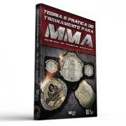 Teoria e prática do treinamento para MMA (Stéfane Beloni Correa Dielle Dias, Everton Bittar Oliveira, André Geraldo Brauer Júnior)