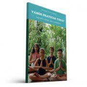 Vamos Praticar Yoga? (Maria Ester Azevedo Massola)