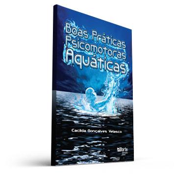 Boas práticas psicomotoras aquáticas (Cacilda Gonçalves Velasco)  - Cursos distância e aulas online Instituto Phorte Educação.