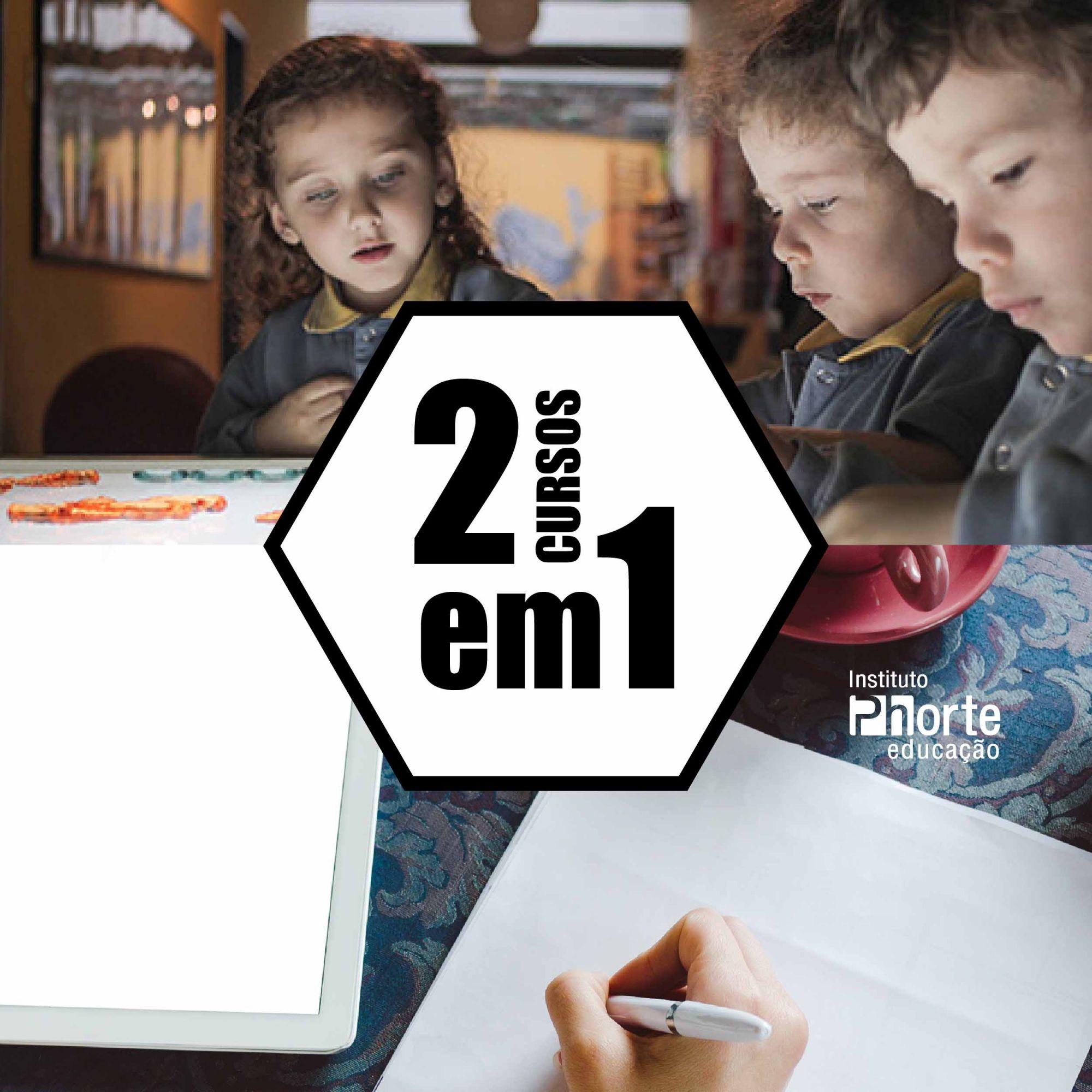 Combo Educação 1  - Cursos distância e aulas online Instituto Phorte Educação.