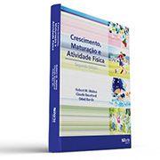 Crescimento, maturação e atividade física - 2ª edição  - Cursos distância e aulas online Instituto Phorte Educação.