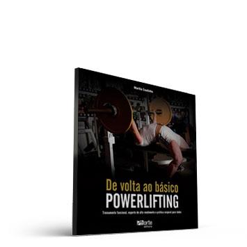 De volta ao Básico: Powerlifting - Treinamento funcional, esporte de alto rendimento e prática corporal para todos (Marilia Coutinho)  - Cursos distância e aulas online Instituto Phorte Educação.