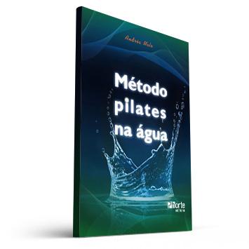 Método pilates na água (Andréa de Melo Lima)  - Cursos distância e aulas online Instituto Phorte Educação.