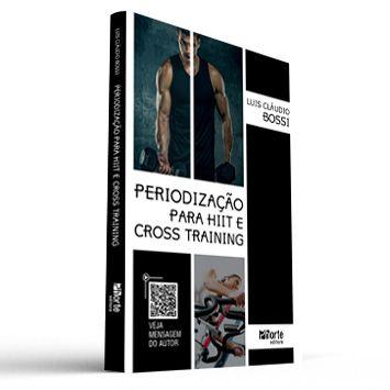 Periodização para o HIIT e Cross Training (Luis Cláudio Bossi)  - Cursos distância e aulas online Instituto Phorte Educação.