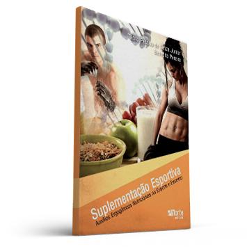 Suplementação esportiva: auxílios ergogênicos nutricionais no esporte e exercício (Tácito Pessoa de Souza Júnior , Benedito Pereira)  - Cursos distância e aulas online Instituto Phorte Educação.
