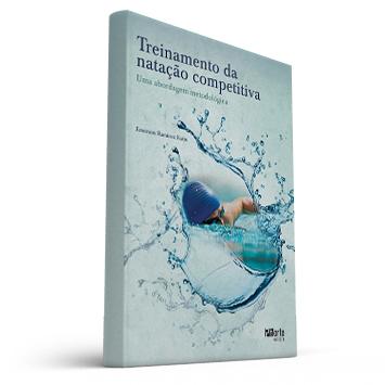Treinamento da natação competitiva: uma abordagem metodológica (Emerson Ramirez Farto)  - Cursos distância e aulas online Instituto Phorte Educação.