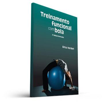 Treinamento Funcional com Bola (Erica Verderi)  - Cursos distância e aulas online Instituto Phorte Educação.
