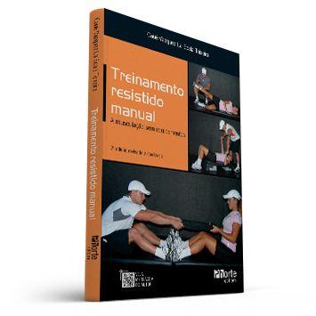 Treinamento Resistido Manual - 2ª edição - A musculação sem equipamentos (Cauê Vazquez La Scala Teixeira)  - Cursos distância e aulas online Instituto Phorte Educação.