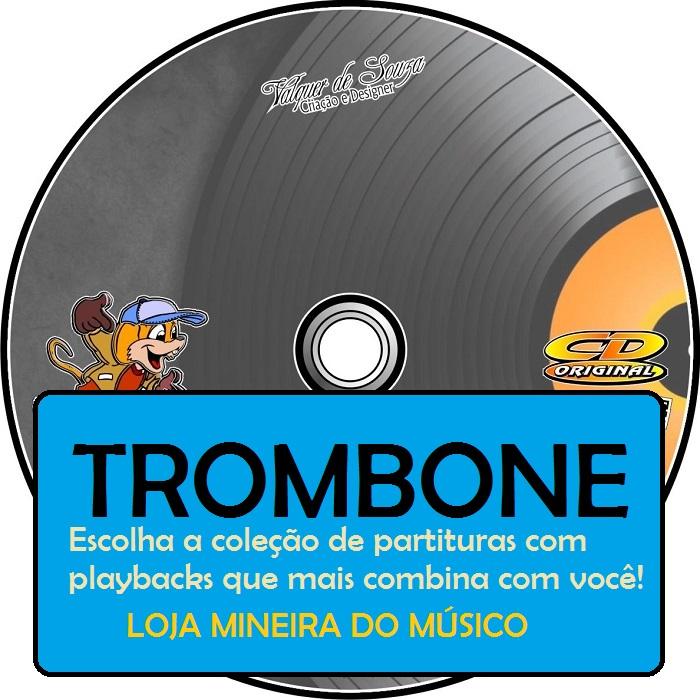 CD Partituras para TROMBONE ( Selecione na lista )