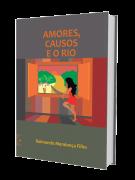 Amores, Causos e o Rio, de Raimundo Mendonça Filho