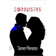 Conquis7as, de Tanner Menezes