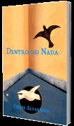 Dentro do nada, de Felipe Alvarenga