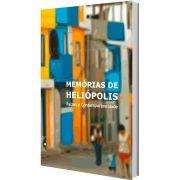 Memórias de Heliópolis, organização de Arlete Persoli e Marília Santis