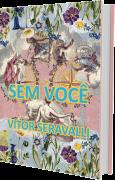Sem Você, de Vitor Seravalli - Edição Especial