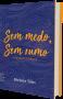 Sem medo, sem rumo, de Bárbara Teles