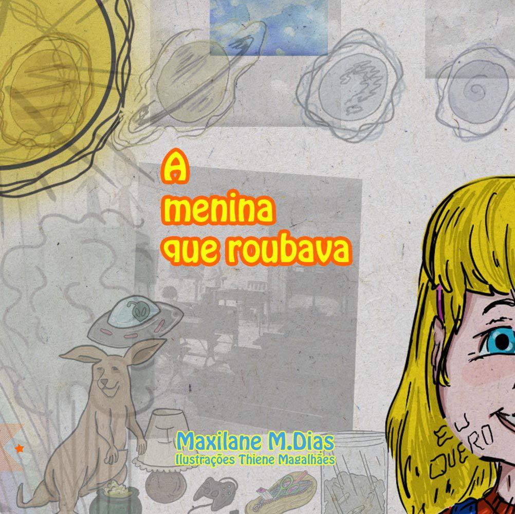 A menina que roubava, de Maxilane M. Dias