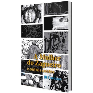 A Mulher do Zagueiro e outros contos de JB Cardoso
