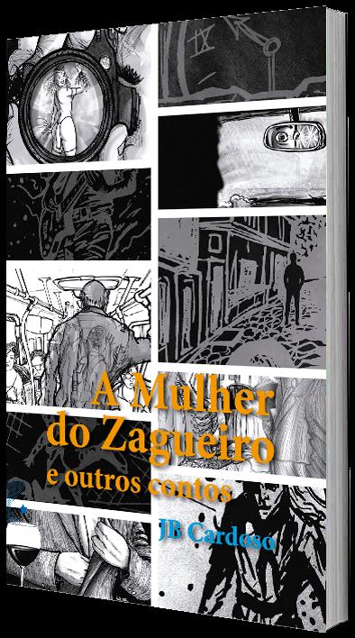 A Mulher do Zagueiro e outros contos, de JB Cardoso