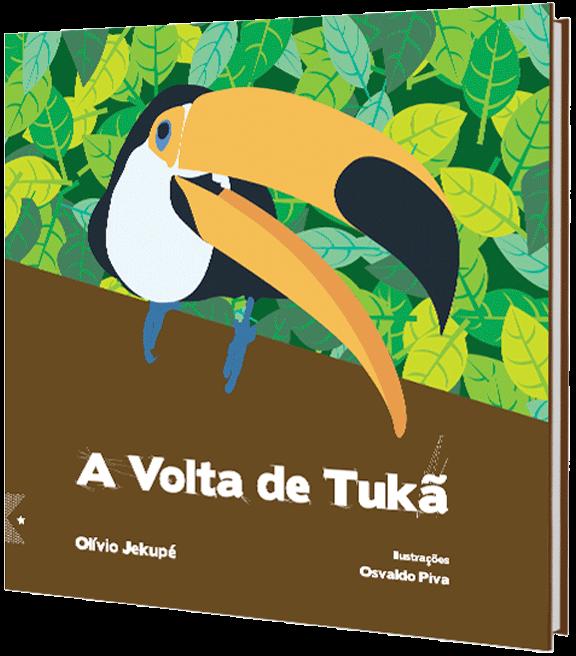 A volta de Tukã, de Olívio Jekué