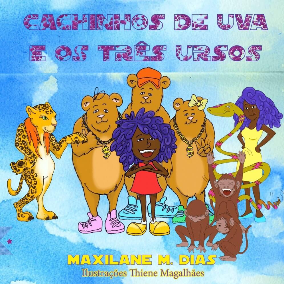 Cachinhos de Uva e os Três Ursos, de Max Dias