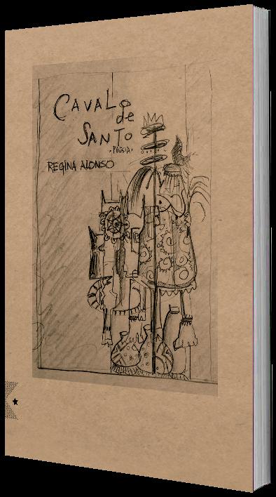 Cavalo de Santo, de Regina Alonso