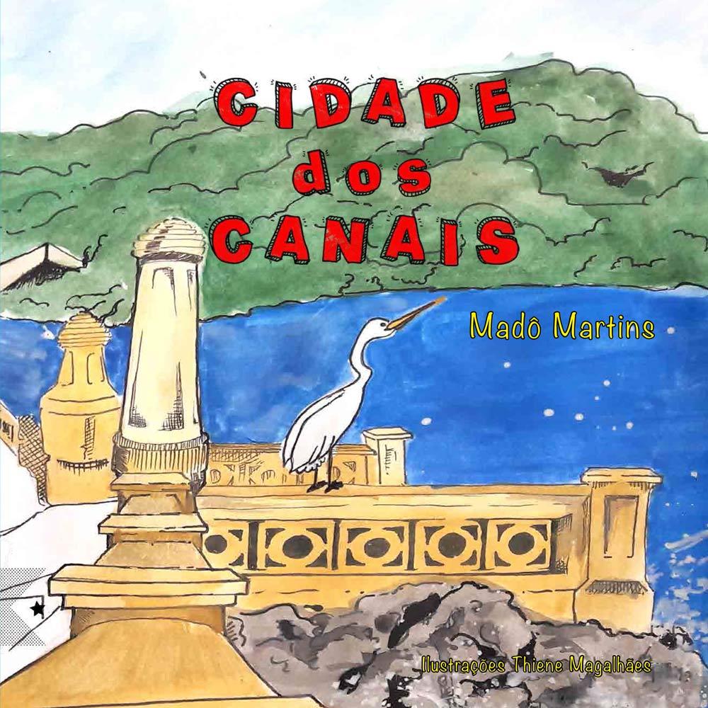 Cidade dos Canais, de Madô Martins