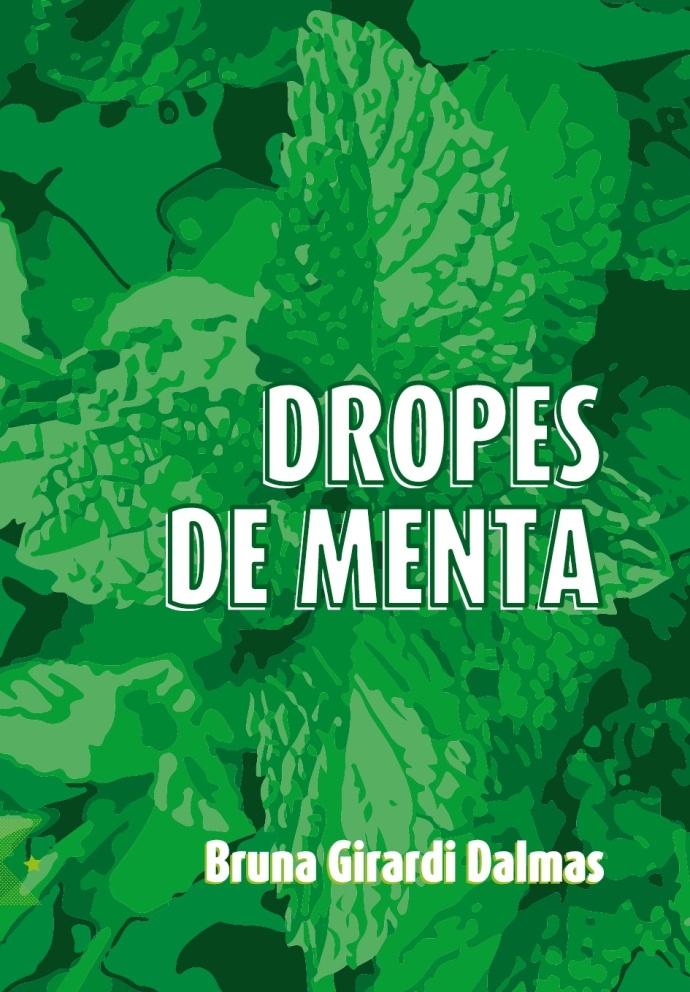 Drops de Menta, de Bruna Dalmas