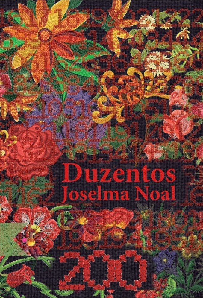 Duzentos, de Joselma Noal